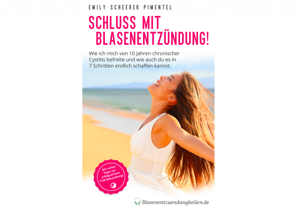 Blasenentzündung Buch blasenentzuendungheilen Harnwegsinfektion Ratgeber Cystitis Schluss mit Blasennentzündung